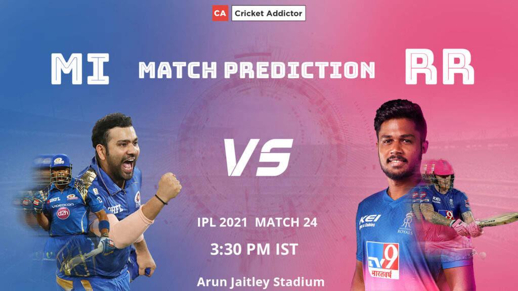 IPL 2021, मैच 24: MI बनाम RR - मैच की भविष्यवाणी, आज का विजेता, सबसे ज्यादा रन, सबसे ज्यादा विकेट