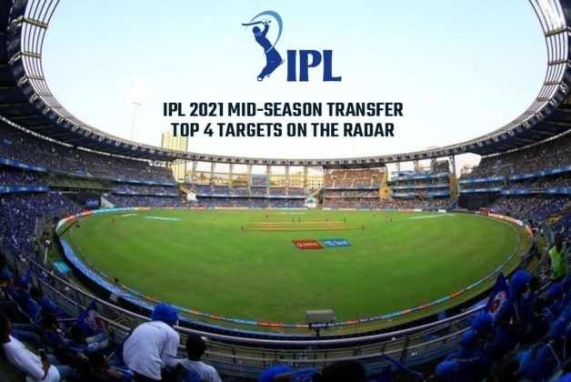 IPL 2021 मिड-सीजन ट्रांसफर: आरसीबी और आरआर सबसे सक्रिय क्यों होंगे; रडार पर शीर्ष 4 लक्ष्य