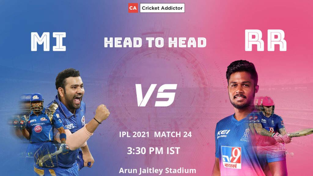 आईपीएल 2021, मैच 24: एमआई बनाम आरआर - हेड-टू-हेड रिकॉर्ड