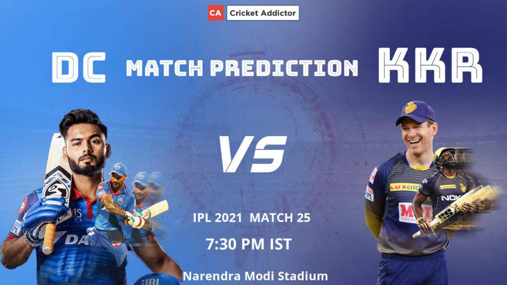 आईपीएल 2021, मैच 25: डीसी बनाम केकेआर - मैच की भविष्यवाणी, आज का विजेता, अधिकांश रन, अधिकांश विकेट