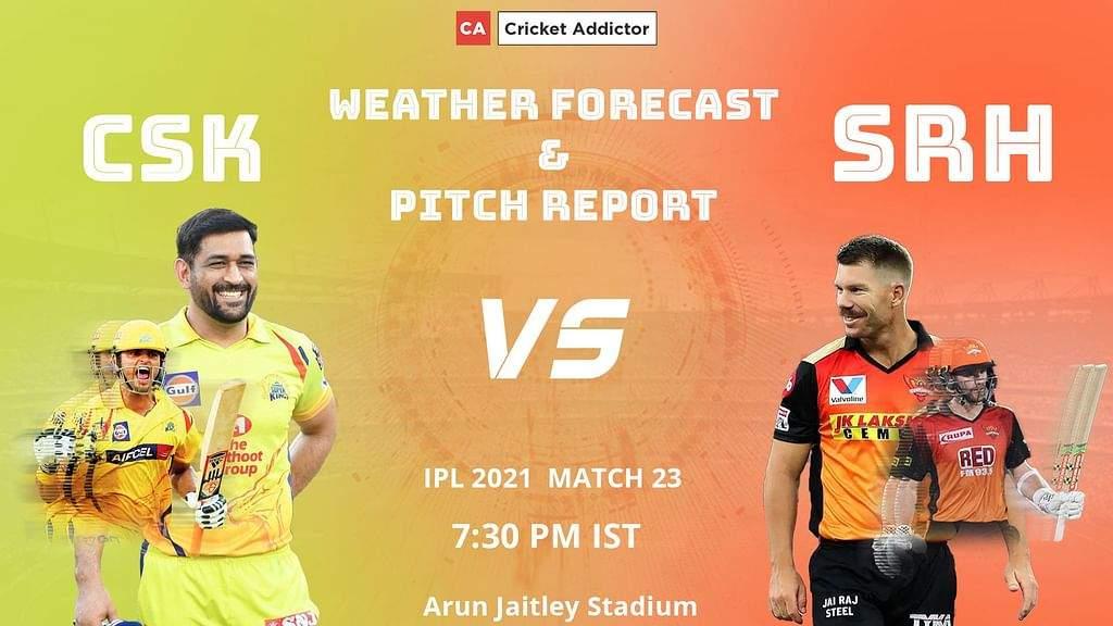 IPL 2021, मैच 23: CSK बनाम SRH - मौसम का पूर्वानुमान और पिच रिपोर्ट